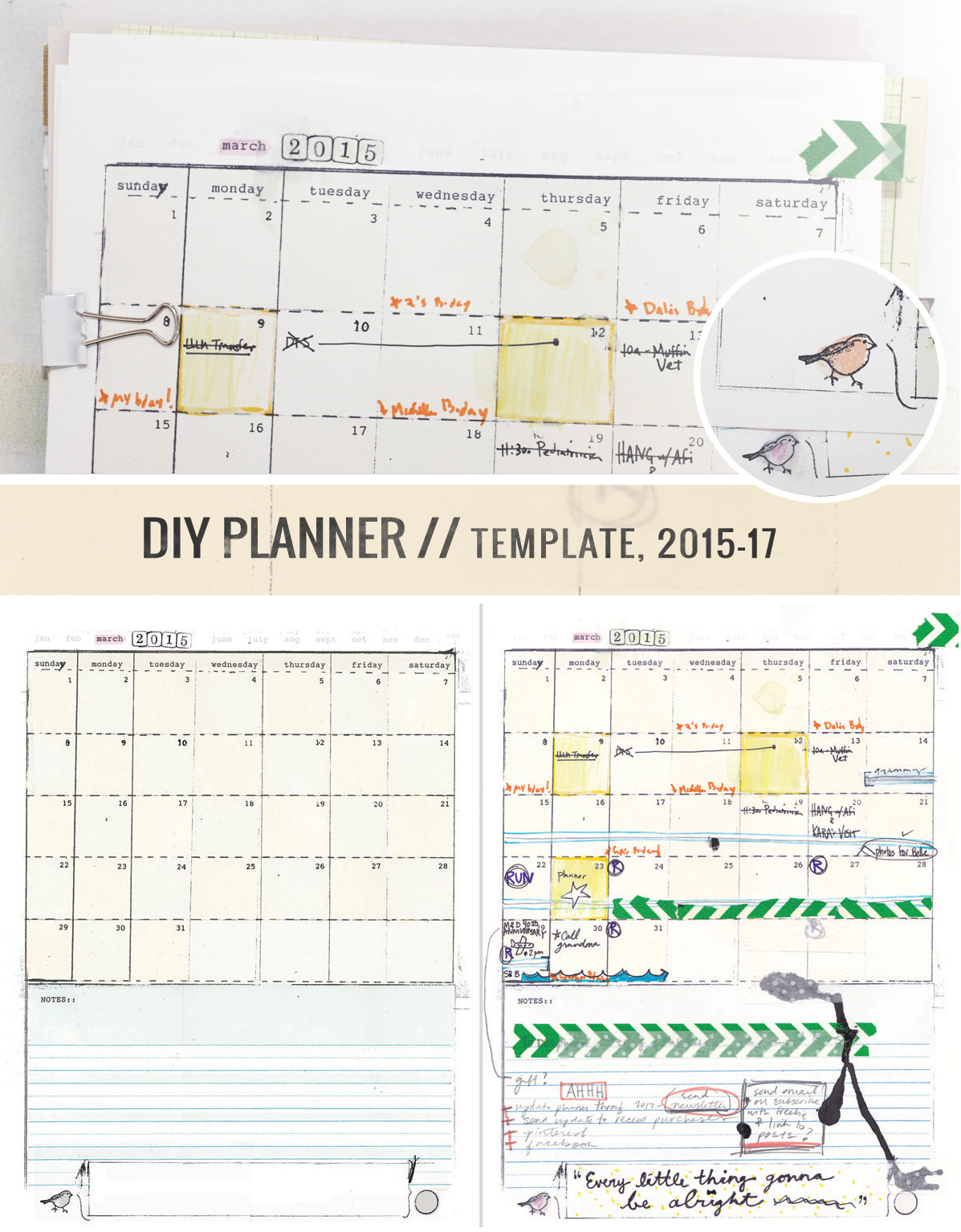 Make your own handmade, hand-drawn, mismatched DIY Planner full of doodles, goals, life plans and everything YOU. Templates designed to leave lots of room for personalization... Includes: January 2015 – December 2017 monthly, fill-in-the-blank month, fill-in-the-blank daily page, to-do list, weekly appointments, goals & ideas worksheet -- $12 Printable DIY Planner templates by Ahhh Design #diyplanner #printables